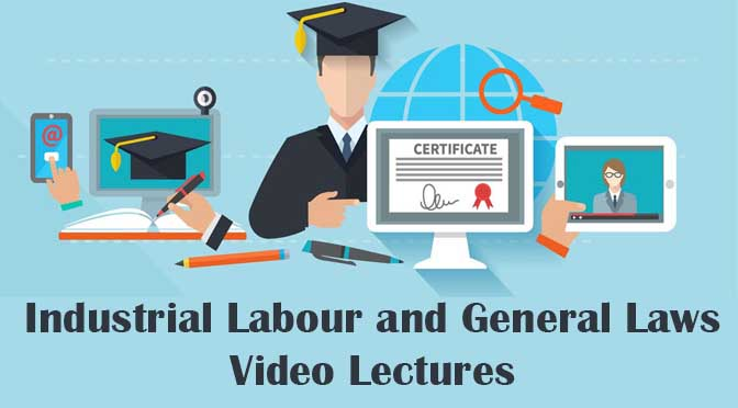 CS Executive Industrial Labour General Laws Video Lectures