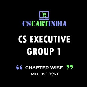 CS EXECUTIVE GROUP 1 MCQ E-BOOK (CHAPTER WISE MOCK TEST)