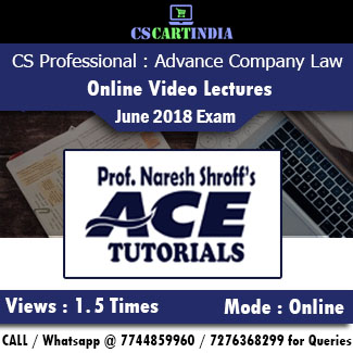 CS Professional Advance Company Law Online Video Lectures by Ace Tutorials