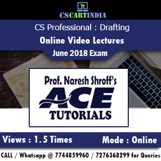 CS Professional Drafting Online Video Lectures by Ace Tutorials