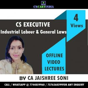 CS Executive Industrial Labour General Laws Video Lectures by CA Jaishree Soni