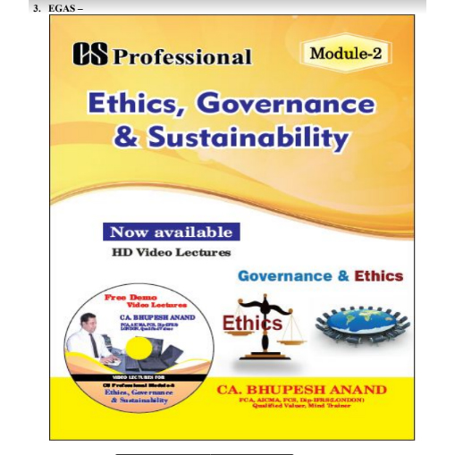 CS Professional Ethics Video Lectures (EGAS) by CA Bhupesh Anand