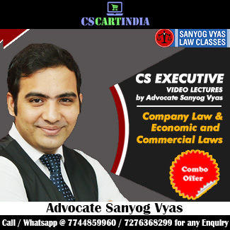 CS Executive Company Law & ECL Video Lectures by Adv Sanyog Vyas