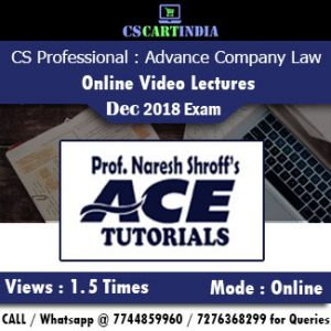 CS Professional Advance Company Law Online Video Lectures