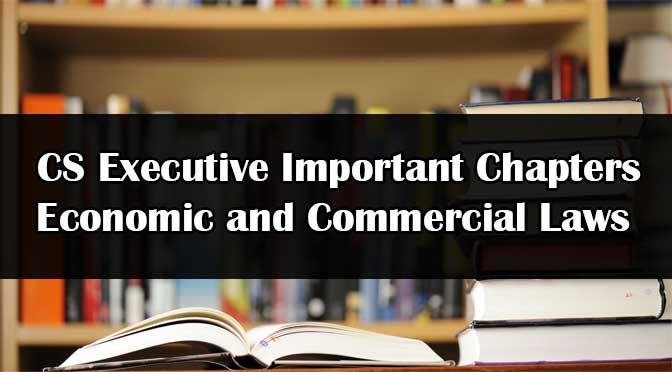 CS Executive ECL Important Chapters
