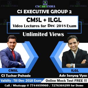 CS Executive CMSL ILGL Video Lectures by CS Tushar Pahade & Adv Sanyog Vyas 1