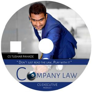 Company Law DVD+NOTES by CS Tushar Pahade (CS EXECUTIVE)