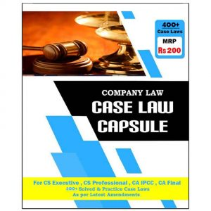Company Law Case Laws Book by CS Tushar Pahade
