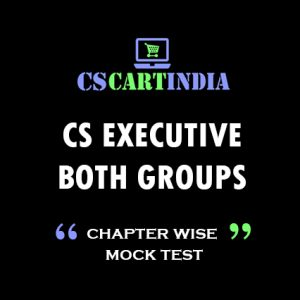 CS EXECUTIVE MOCK TEST BOTH GROUPS (Online)