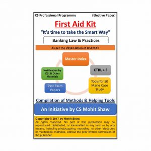 Banking Law and Practice - FIRST AID KIT by CS Mohit Shaw (2014 Edition)