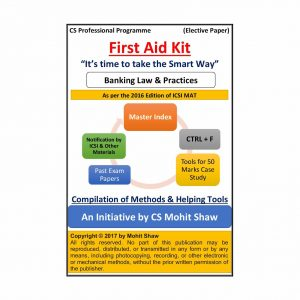 Banking Law and Practice - FIRST AID KIT by CS Mohit Shaw (2016 Edition)
