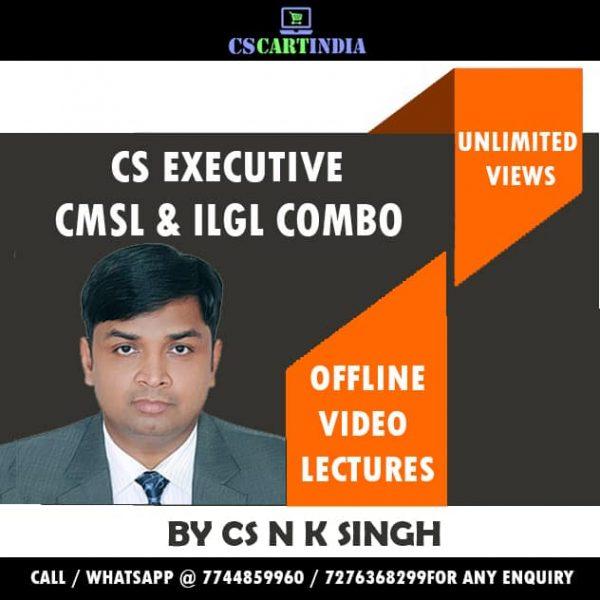 CS Executive CS N K Singh CMSL ILGL Video Lectures