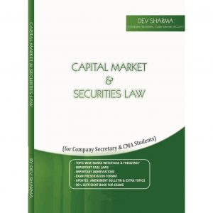 Capital Market And Securities Law by CS DEV SHARMA