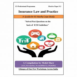 CS Professional Insurance Law Case Study Book (Elective Subject)