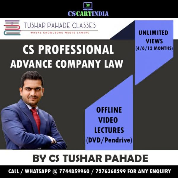 Advance Company Law By CS Tushar Pahade Video Lectures (CS Professional)