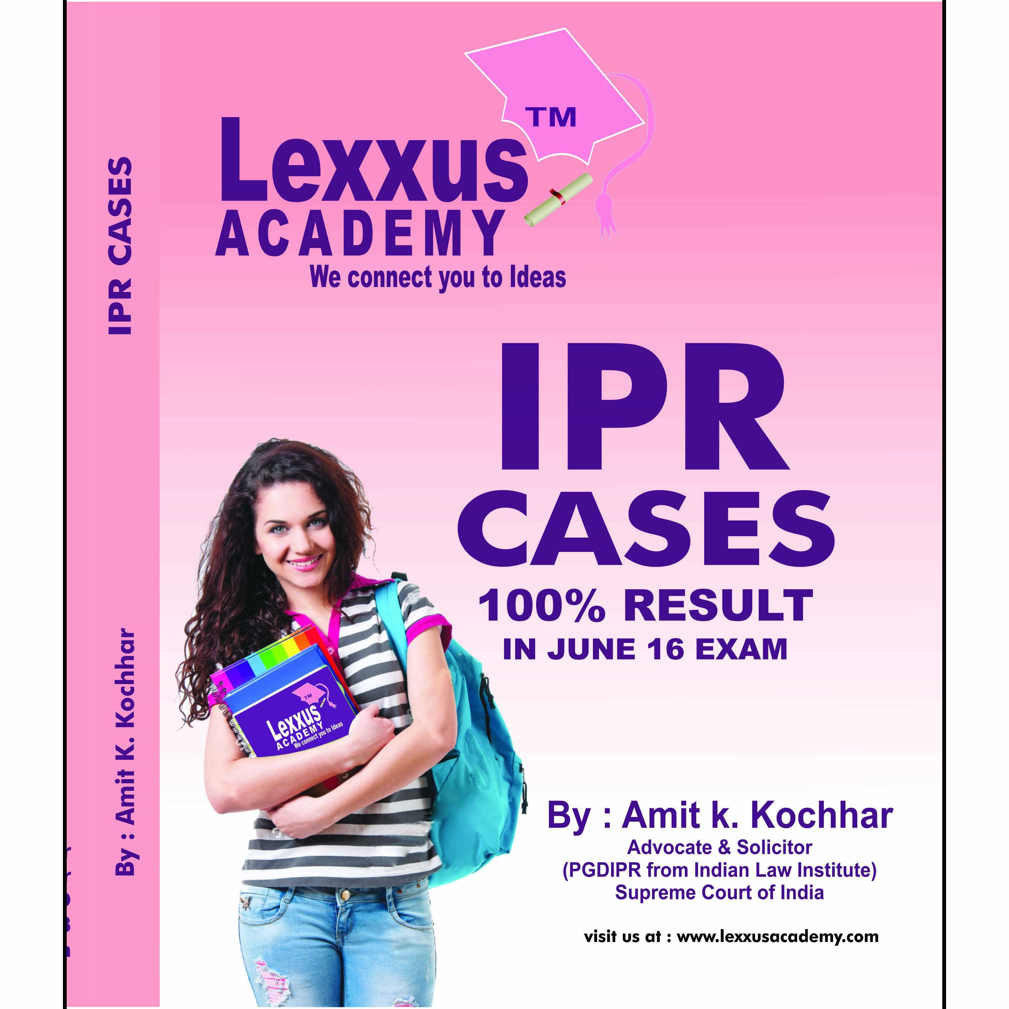 INTELLECTUAL PROPERTY RIGHTS (IPR) CASE LAW BOOK FOR CS PROFESSIONAL  (ELECTIVE SUBJECT)