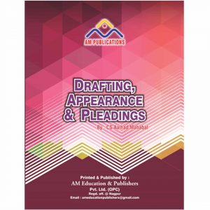Drafting, Appearances and Pleadings by CS AALHAD MAHABAL