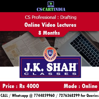 CS Professional Drafting Online Video Lectures by J K Shah Classes