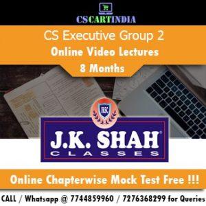 CS Executive Online Classes Group 2 by J K SHAH Classes