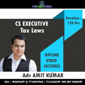 Adv Amit Kumar CS Executive Tax Video