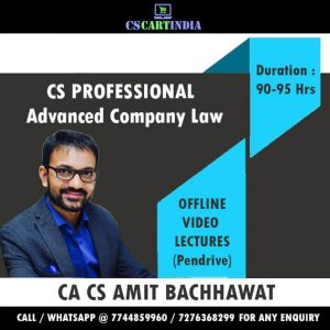 CA CS Amit Bachhawat CS Professional Company Law Video Lectures