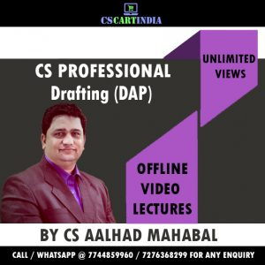 CS Aalhad Mahabal CS Professional Drafting Video Lectures