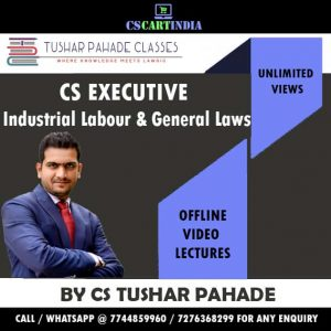 Tushar Pahade CS Executive ILGL Video Lectures