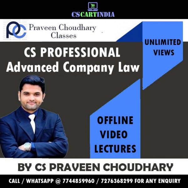 CS Praveen Choudhary CS Professional Advance Company Law Video Lectures