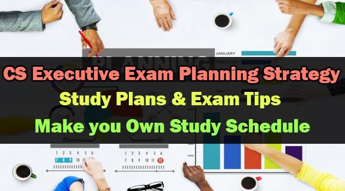 CS Executive Exam Planning Strategy