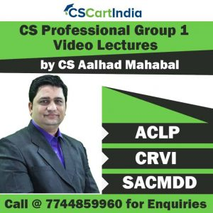 CS Aalhad Mahabal CS Professional Group 1 Video Classes