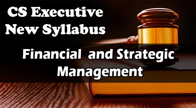 CS Executive Financial Strategic Management Video Lectures
