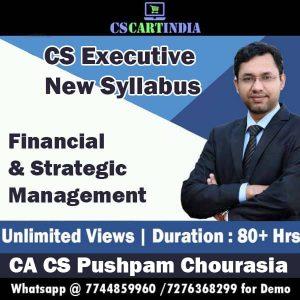 CA Pushpam Chourasia CS Executive Financial Strategic Management Video Lectures
