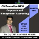 Santosh Kumar CS Executive Corporate Management Accounting Video Lectures