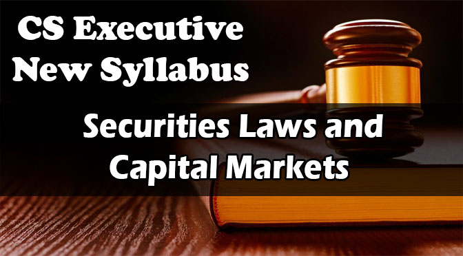 CS Executive Securities Laws Capital Markets Video Lectures