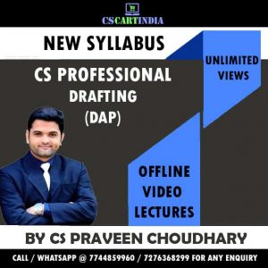CS Praveen Choudhary CS Professional Drafting Video Lectures