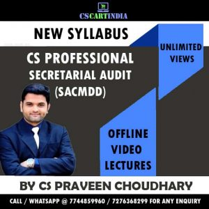 CS Praveen Choudhary CS Professional Secretarial Audit Video Lectures