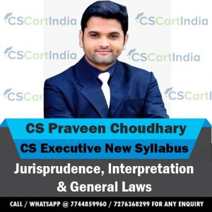 CS Praveen Choudhary CS Executive Jurisprudence Video Lectures