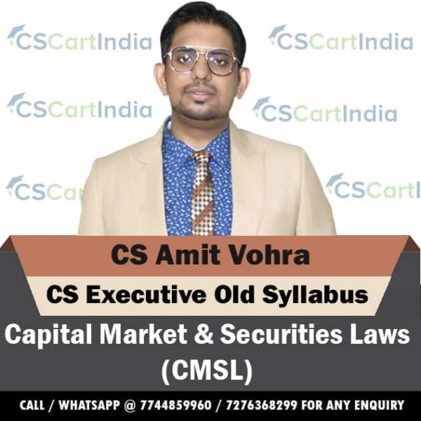 CS Amit Vohra CS Executive Capital Market Securities Laws Video Lectures