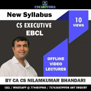 CA CS Nilamkumar Bhandari CS Executive EBCL Video Lectures