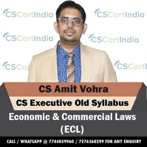 CS Amit Vohra CS Executive Economic Commercial Laws Video Lectures