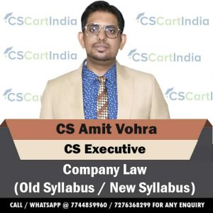 CS Amit Vohra CS Executive Company Law Video Lectures
