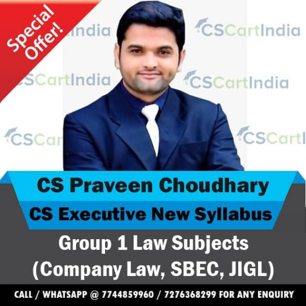 CS Praveen Choudhary CS Executive New Syllabus Law Subjects Video Lectures