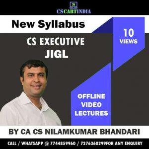 CA CS Nilamkumar Bhandari CS Executive JIGL Video Lectures