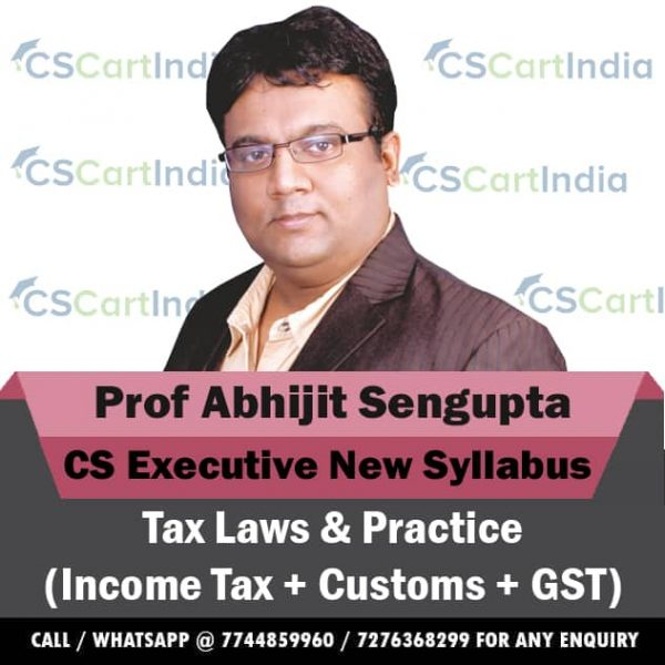 Abhijit Sengupta CS Executive New Syllabus Tax Laws Video Lectures