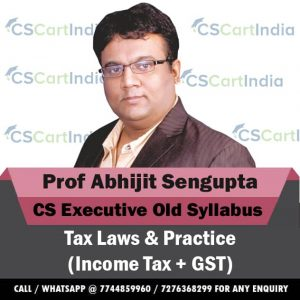 Abhijit Sengupta CS Executive Tax Laws Video Lectures