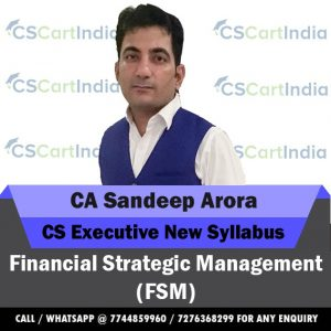 Sandeep Arora CS Executive Financial Strategic Management Video Lectures