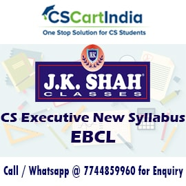 J K Shah Classes CS Executive EBCL Video Lectures