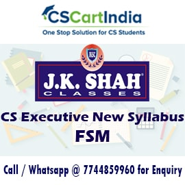 J K Shah Classes CS Executive FSM Video Lectures