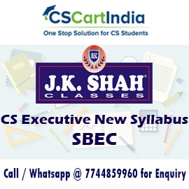 J K Shah Classes CS Executive SBEC Video Lectures