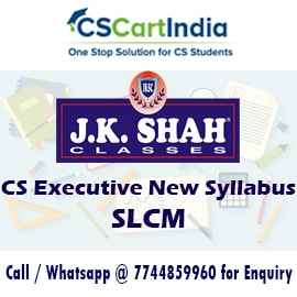 J K Shah Classes CS Executive SLCM Video Lectures